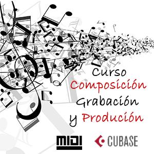 Curso de creación y grabación de música con MIDI y CUBASE