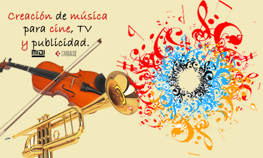 CURSO CREACIÓN DE MÚSICA PARA CINE, TV Y PUBLICIDAD